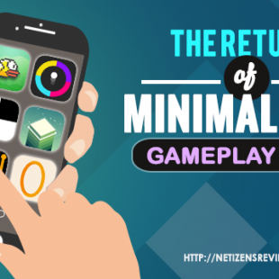 The Return of Minimalistic Game Play Apps